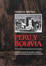 Apéndice. Charles wiener, ¿viajero cientifico u hombre de los medios?