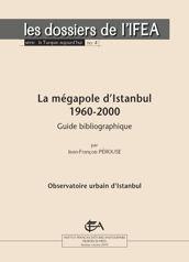 La mégapole d'Istanbul 1960-2000