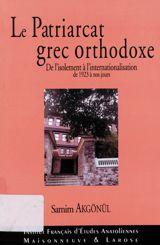 Le Patriarcat grec orthodoxe
