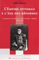 L'Empire ottoman à l'âge des réformes