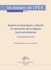 Aspects économiques, culturels et mémoriels de la relation turco-arménienne