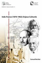 Inde-France (1870-1962): Enjeux Culturels