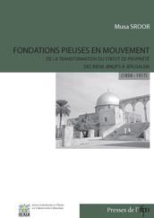 Fondations pieuses en mouvement