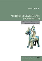 Armées et combats en Syrie de 491/1098 à 569/1174