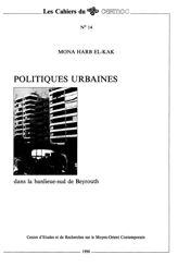 Politiques urbaines dans la banlieue-sud de Beyrouth