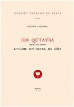 Le Traité des divergences du ḥadīṯ d'Ibn Qutayba (mort en 276/889)