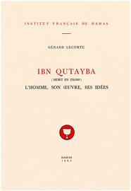 Chapitre IV. Chronologie des œuvres d'Ibn Qutayba