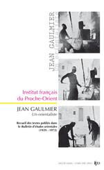 Jean Gaulmier, un orientaliste