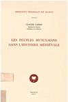 Les peuples musulmans dans l'histoire médiévale