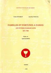 Familles et fortunes à Damas