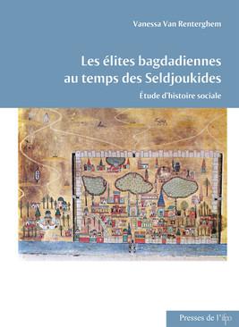 Les élites bagdadiennes au temps des Seldjoukides
