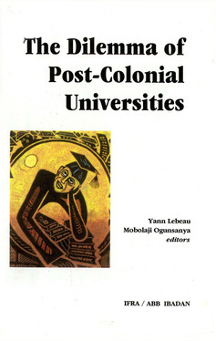 The Dilemma of Post-Colonial Universities