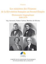 Les ministres des Finances de la Révolution française au Second Empire (I)