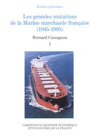 Chapitre premier. La marine marchande française au lendemain de la seconde guerre mondiale