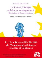 La France, l'Europe et l'aide au développement. Des traités de Rome à nos jours