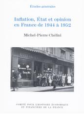 Inflation, État et opinion en France de 1944 à 1952