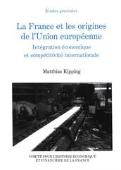 La France et les origines de l'Union européenne