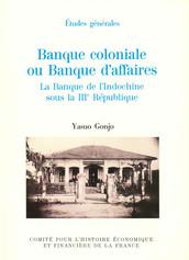 Banque coloniale ou banque d'affaires