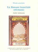 La Banque impériale ottomane