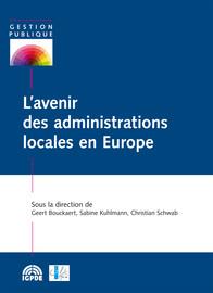 Conclusion. Leçons et conseils à l'intention des futures administrations locales européennes