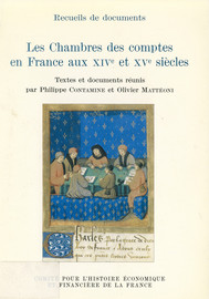 Les Chambres des comptes en France aux xive et xve siècles