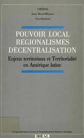 Régionalisation et décentralisation. Le cas du Venezuela