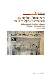 Les mythes fondateurs du Parti Apriste Péruvien