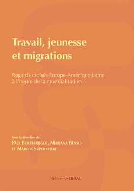 Travail, jeunesse et migrations