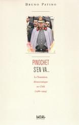 Pinochet s'en va...