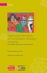 Trajectoires féminines et mobilisation d'exilées à Bogotá