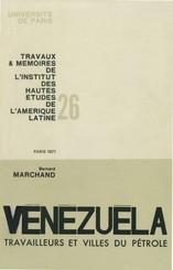 Vénézuéla: travailleurs et villes du pétrole