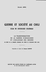 Guerre et société au Chili. Essai de sociologie coloniale