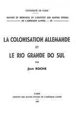 La colonisation allemande et le Rio grande do Sul