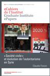«Société civile» et évolution de l'autoritarisme en Syrie