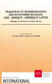 Tradition et modernisation des économies rurales : Asie-Afrique-Amérique latine