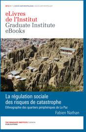 La régulation sociale des risques de catastrophe