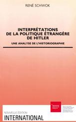 Interprétations de la politique étrangère d'Hitler