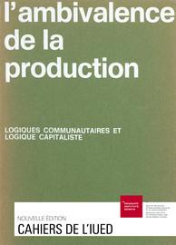 Chapitre I. La logique sociale générale: rapports entre production et destruction