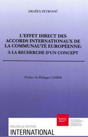 L'effet direct des accords internationaux de la Communauté européenne