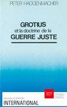 Grotius et la doctrine de la guerre juste