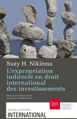 L'expropriation indirecte en droit international des investissements