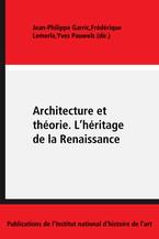 Architecture et théorie. L'héritage de la Renaissance