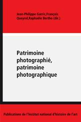 Patrimoine photographié, patrimoine photographique