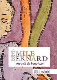 «Ténébreux compagnons de toute solitude»: Émile Bernard et la littérature