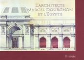 L'architecte Marcel Dourgnon et l'Égypte