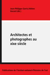 Architectes et photographes au xixe siècle