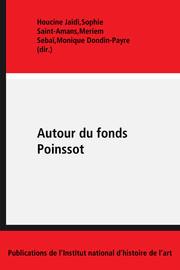 Un fonds peut en cacher un autre… et un autre… et un autre…: traitement et inventaire des archives Poinssot
