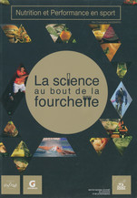 Nutrition et performance en sport : la science au bout de la fourchette