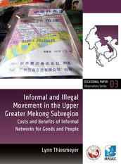 Informal and Illegal Movement in the Upper Greater Mekong Subregion