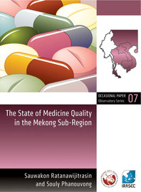 The State of Medicine Quality in the Mekong Sub-Region